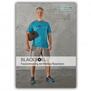 Blackroll Faszientraining mit Markus Rossmann - Cover