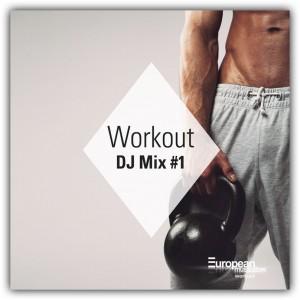 Workout DJ-Mix #1