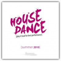 House Dance - Summer 2010